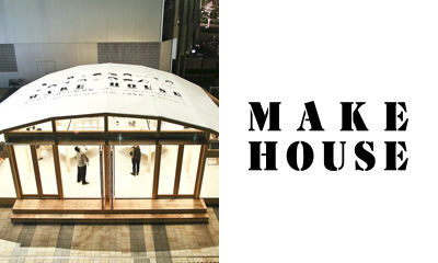 MAKE HOUSE PROJECT